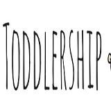 TODDLERSHIP