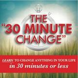 30 Minute Change