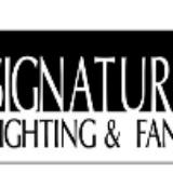 Signature Lighting & Fans