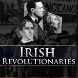 Irish Revolutionaries