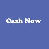 Cash Now