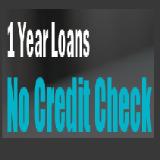 1 Year Loans no Credit Check