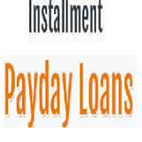 Installment Payday Loans
