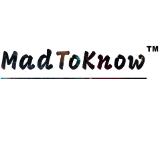 MadToKnow™