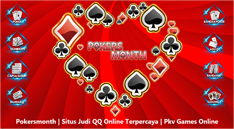 Pokersmonth Situs Judi Qq Online Terpercaya